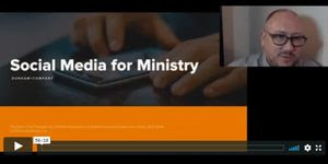 Social Media for Ministry
